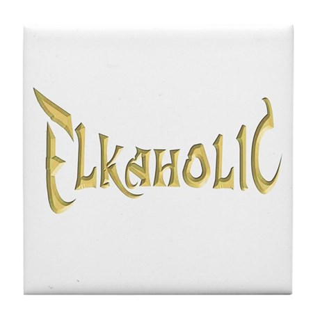 Elkaholic T-shirts and gifts Tile Coaster