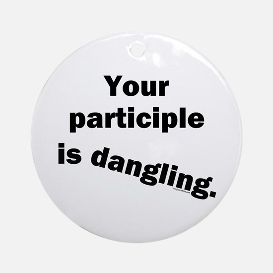 Dangling Participle Ornament (Round)