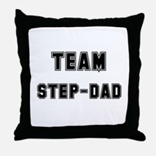 TEAM STEP-DAD Throw Pillow