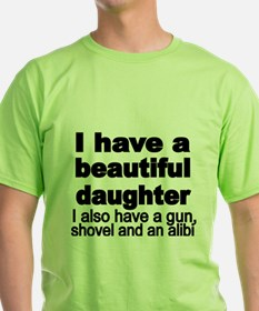 I have a beautiful daughter. I also have a gun, sh