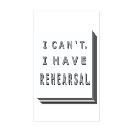 I HAVE REHEARSAL III with SCR Sticker (Rectangular