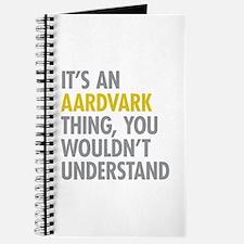 Its An Aardvark Thing Journal
