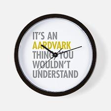 Its An Aardvark Thing Wall Clock