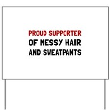 Proud Supporter Yard Sign