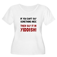 Say It In Yiddish Plus Size T-Shirt