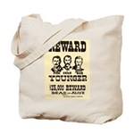 Wanted The Youngers Tote Bag