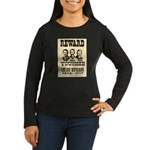 Wanted The Youngers Women's Long Sleeve Dark T-Shi