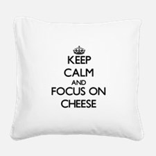 I love cheese Square Canvas Pillow
