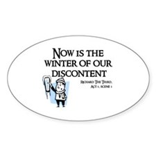 Now is the Winter of Our Discontent Decal
