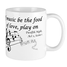If Music be the Food of Love, Play On! Mug