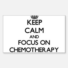 Keep Calm and focus on Chemotherapy Decal