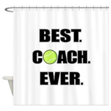 Best Coach Ever Tennis Shower Curtain
