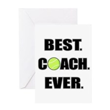 Best Coach Ever Tennis Greeting Cards