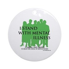 Stand With Mental Illness Round Ornament