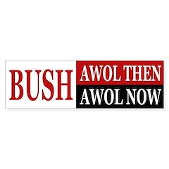 Bush: AWOL then, AWOL now (sticker)