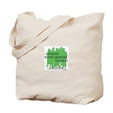 Stand With Mental Illness Tote Bag