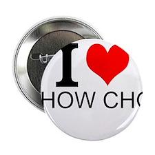 """I Love Show Choir 2.25"""" Button"""