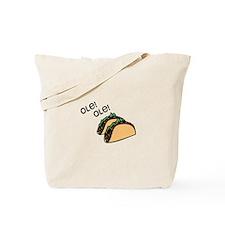 Ole Taco Tote Bag