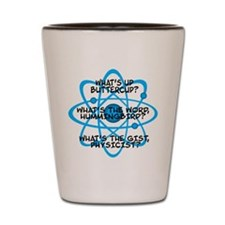 Funny Big bang quotes Shot Glass