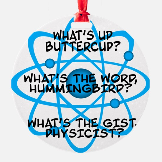 Unique Big bang theory quotes Ornament