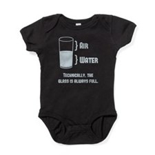 Technically The Glass Is Always Full Baby Bodysuit