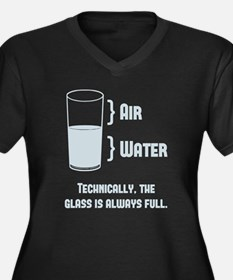 Technically The Glass Is Always Full Plus Size T-S