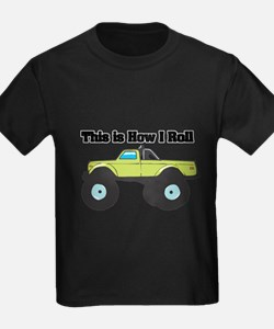How I Roll (Monster Truck) T