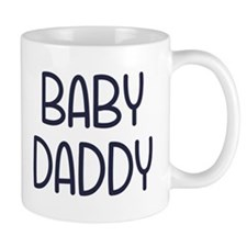 The Baby Mama Baby Daddy (i.e. father) Mugs