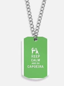 Keep Calm and Do Capoeira Dog Tags