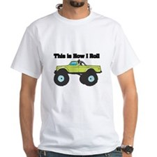 How I Roll (Monster Truck) Shirt