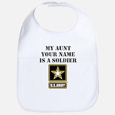 My Aunt Is A Soldier (Custom) Bib