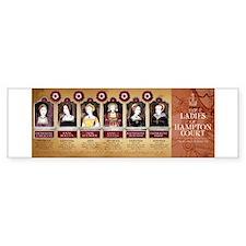 Hampton Court, Tudor Wives Bumper Sticker