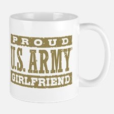Proud US Army Girlfriend Mug