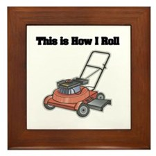 How I Roll (Lawn Mower) Framed Tile