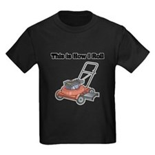 How I Roll (Lawn Mower) T