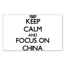 Keep Calm and focus on China Decal