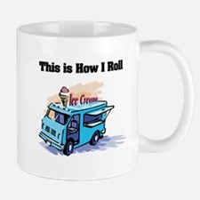 How I Roll (Ice Cream Truck) Mug