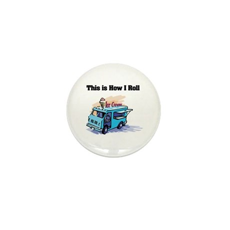 How I Roll (Ice Cream Truck) Mini Button (10 pack)
