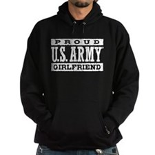 Proud US Army Girlfriend Hoody