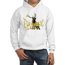 Elkaholic for the Elk hunter Hoodie