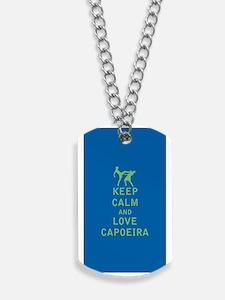 Keep Calm and Love Capoeira Dog Tags