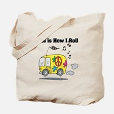 How I Roll (Hippie Bus/Van) Tote Bag