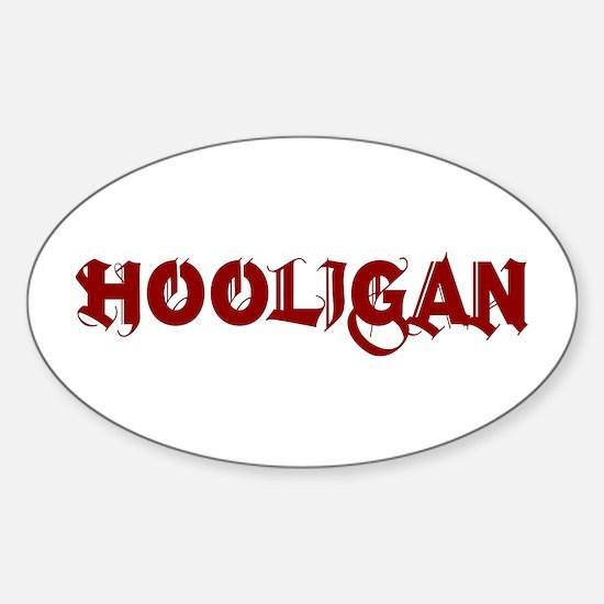 HOOLIGAN2 Oval Decal