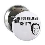 Can You Believe Bush? Button