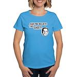 Can You Believe Bush? Women's Dark T-Shirt