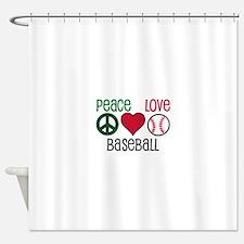 Peace Love Baseball Shower Curtain
