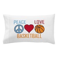 Peace Love Basketball Pillow Case