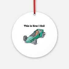 How I Roll (Go Kart/Cart) Ornament (Round)