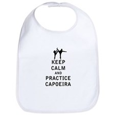 Keep Calm and Practice Capoeira Bib