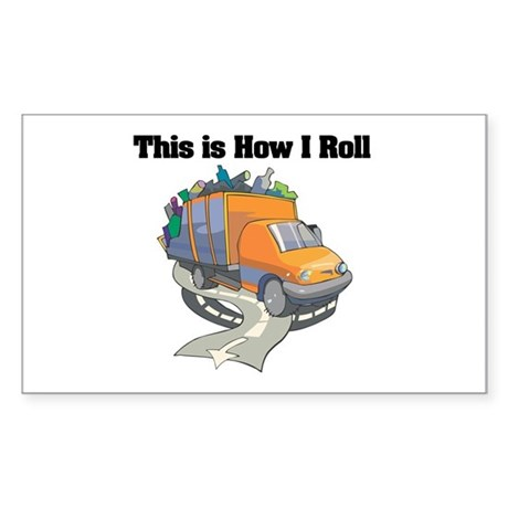 How I Roll (Garbage Truck) Rectangle Sticker
